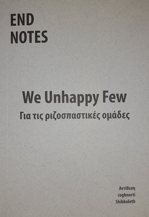 Endnotes – We Unhappy Few